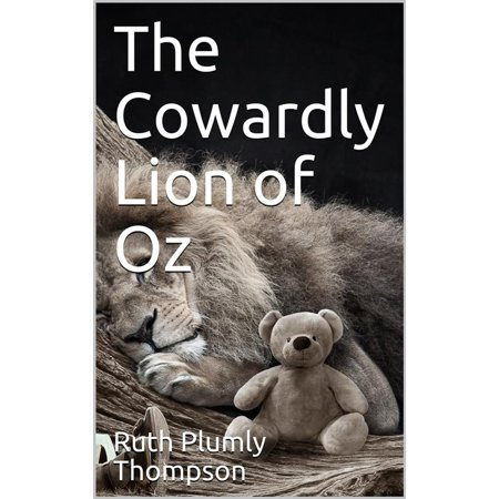 The Cowardly Lion of Oz - eBook](Cowardly Lion Badge Of Courage)