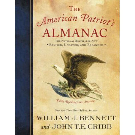 The American Patriot's Almanac : Daily Readings on (The Lanahan Readings In The American Polity Ebook)