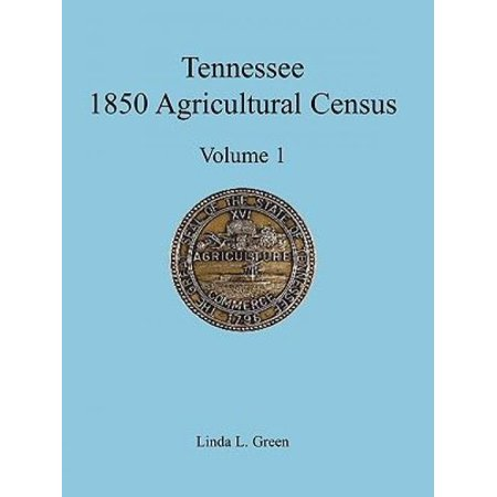 Tennessee 1850 Agricultural Census: Vol. 1, Montgomery County