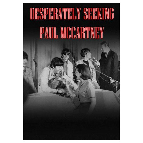 Desperately Seeking Paul McCartney (2008)
