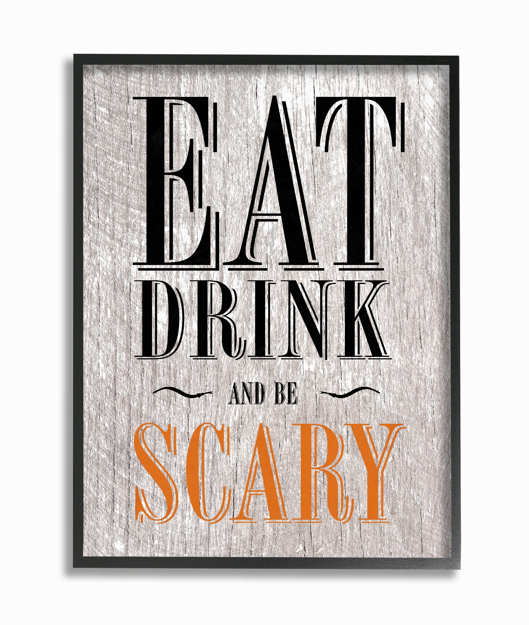 The Stupell Home Decor Collection Eat Drink and Be Scary Oversized Framed Giclee... by Stupell Industries
