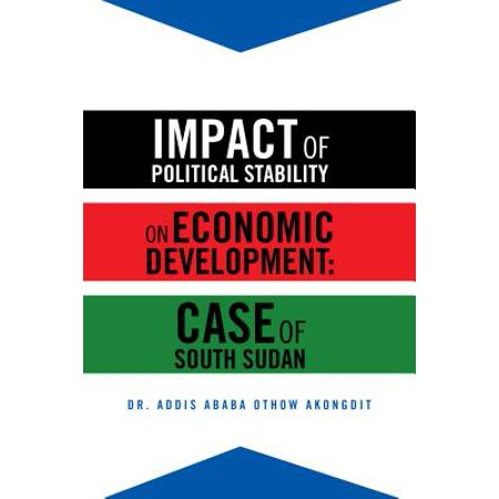 Impact of Political Stability on Economic Development:Case of South Sudan - eBook - Economic Impact Of Halloween