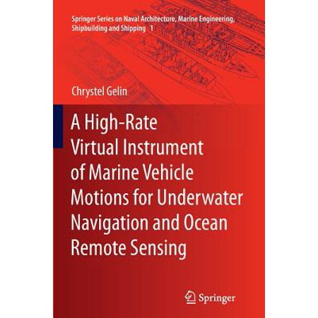 A High-Rate Virtual Instrument of Marine Vehicle Motions for Underwater Navigation and Ocean Remote