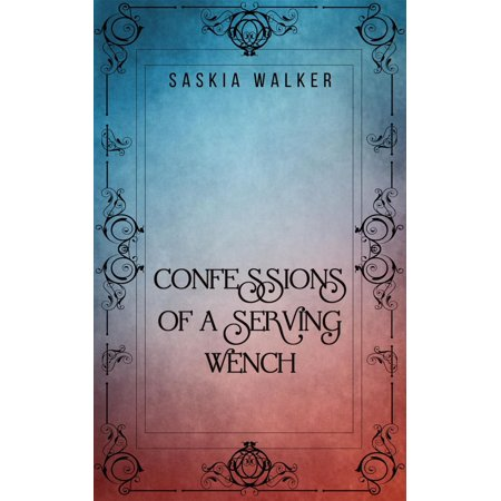 Confessions of a Serving Wench - eBook - Wench Shoes