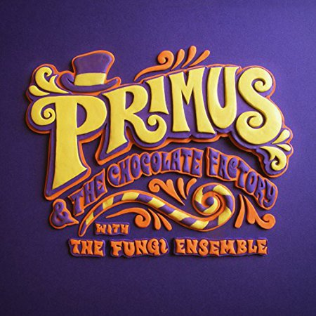 Primus & the Chocolate Factory with the Fungi Ense (CD) (Primus And The Chocolate Factory New York Times)