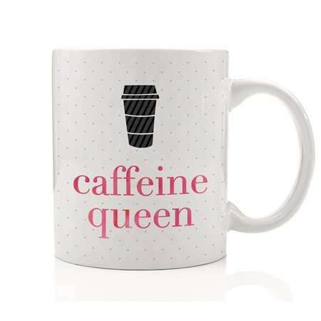 Caffeine Queen Mug Gift Idea for Coffee Addict Lover Cafe Drinker Daughter Mom Girlfriend Wife Christmas Birthday Present from Friend Boyfriend, Funny 11oz Ceramic Tea Cup by Digibuddha