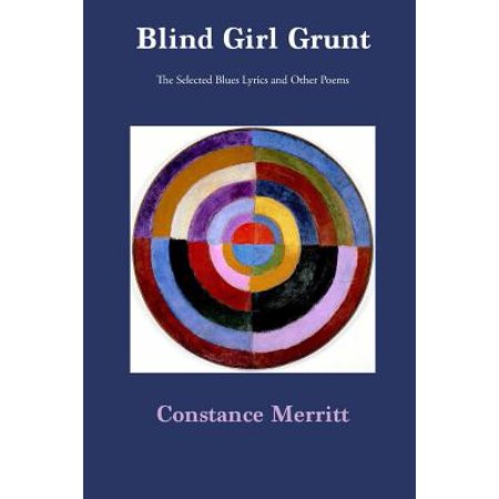 Blind Girl Grunt : The Selected Blues Lyrics and Other Poems - Halloween Blues Lyrics