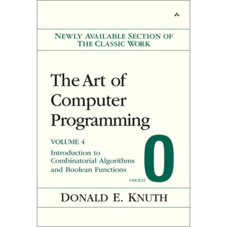 The Art of Computer Programming, Fascicle 0: Introduction to Combinatorial Algorithms and Boolean Functions