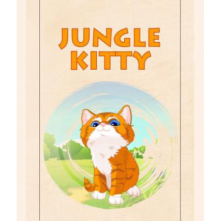 Jungle Kitty (Jungle Kitty - eBook )