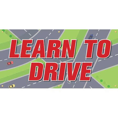 Learn To Drive Vinyl Display Banner with Grommets, 3'Hx6'W, Full Color ()