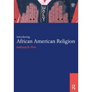Introducing African American Religion