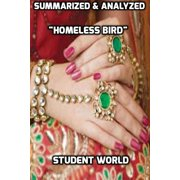 "Summarized & Analyzed ""Homeless Bird"" - eBook"