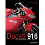 Ducati 916 : Updated & enlarged edition - Including 748, 996, 998, S4, ST4, S4RS, ST4S models