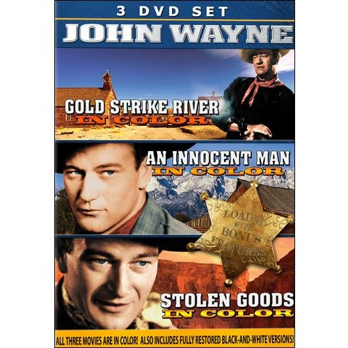 John Wayne In Color: Stolen Goods / Gold Strike River / An Innocent Man