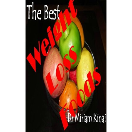 The Best Weight Loss Foods - eBook