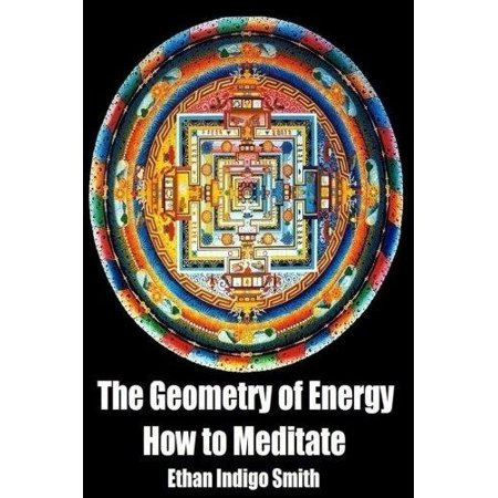 The Geometry Of Energy  How To Meditate