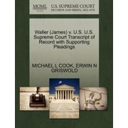 Waller (James) V. U.S. U.S. Supreme Court Transcript of Record with Supporting Pleadings