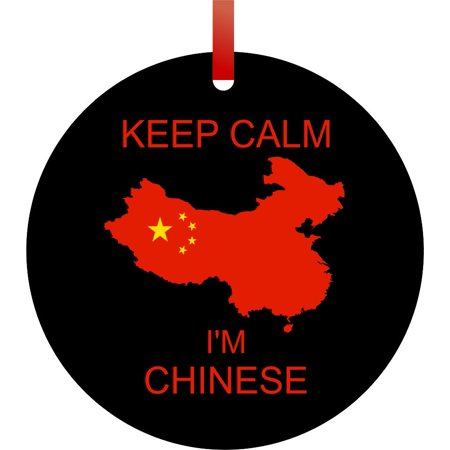 Keep Calm I'm Chinese - Flag - TM - Double-Sided Round-Shaped Flat Aluminum Christmas Holiday Hanging Ornament with a Red Satin Ribbon. Made in the USA!