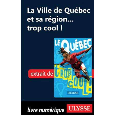 La Ville de Québec et sa région... trop cool ! - eBook - Ville De Halloween
