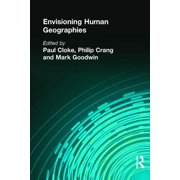 Arnold Publication: Envisioning Human Geographies (Paperback)