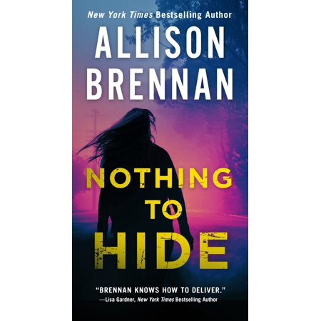 Nothing to Hide (Allison Brennan Kindle)