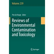 Reviews of Environmental Contamination and Toxicology: Reviews of Environmental Contamination and Toxicology Volume 239 (Series #239) (Paperback)