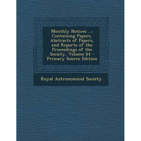Monthly Notices ... : Containing Papers, Abstracts of Papers, and Reports of the Proceedings of the Society, Volume 64