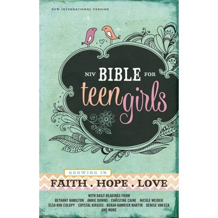 (Bible for Teen Girls-NIV : Growing in Faith, Hope, and Love)