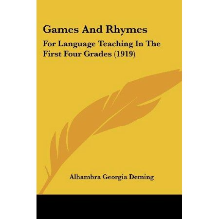 Games and Rhymes : For Language Teaching in the First Four Grades (1919)