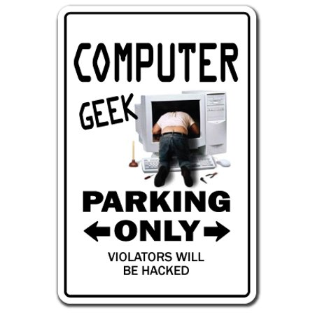 Computer Geek novelty sticker   Indoor/Outdoor   Funny Home Décor for Garages, Living Rooms, Bedroom, Offices   SignMission Laptop Gift Gag Programmer It Tech Decal Wall Plaque Decoration (Computer Wall Decals)