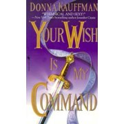 Your Wish Is My Command - eBook