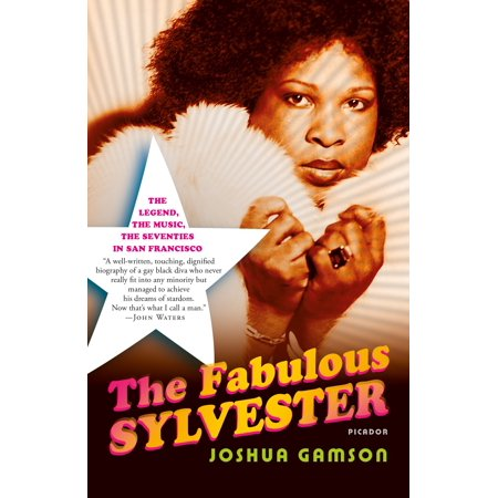 The Fabulous Sylvester : The Legend, the Music, the Seventies in San Francisco - Clothes From The Seventies