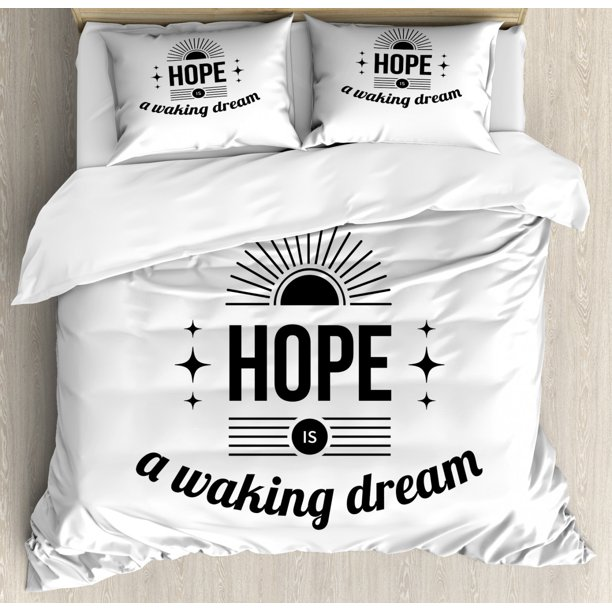 Hope Queen Size Duvet Cover Set Monochrome Hope Is A Waking Dream Aphorism With Sun And