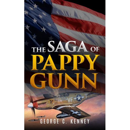 The Saga of Pappy Gunn - eBook - Pappy Pig