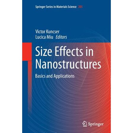 Size Effects in Nanostructures : Basics and