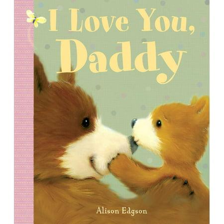I Love You Daddy (Board Book) - Cj Kids