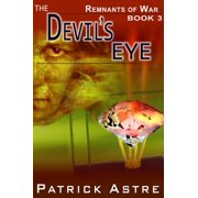 The Devil's Eye (The Remnants of War Series, Book 3) - eBook