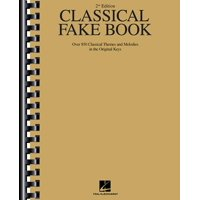 Fake Books: Classical Fake Book: Over 850 Classical Themes and Melodies in the Original Keys (Paperback)