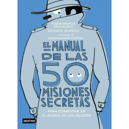 El manual de las 50 misiones secretas para sobrevivir en el mundo de los adultos - - Juegos Fiestas De Halloween Adultos