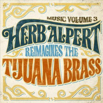 MUSIC VOLUME 3:HERB ALPERT REIMAGINES (CD)