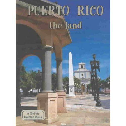 Puerto Rico the Land