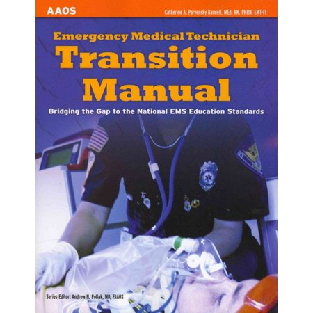 Emergency Medical Technical Transition Manual