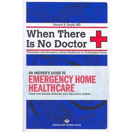 When There Is No Doctor  Preventive And Emergency Healthcare In Uncertain Times