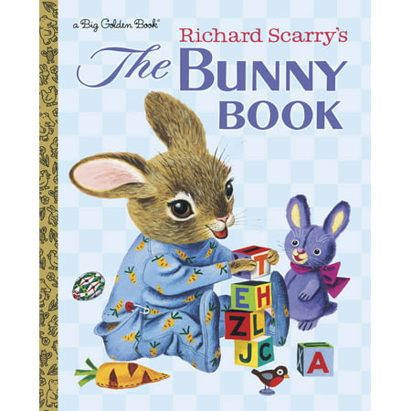 Big House Bunny (Richard Scarry's The Bunny Book)