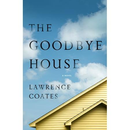 The Goodbye House (Goodbye House)