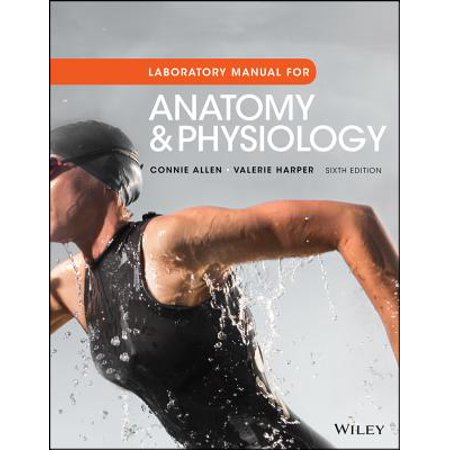 Laboratory Manual for Anatomy and Physiology, 6th Edition Loose-Leaf Print