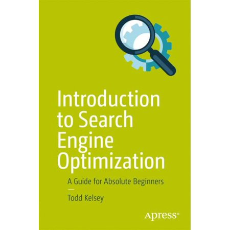 Introduction To Search Engine Optimization   A Guide For Absolute Beginners