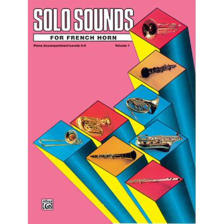 Solo Sounds for French Horn, Levels 3-5
