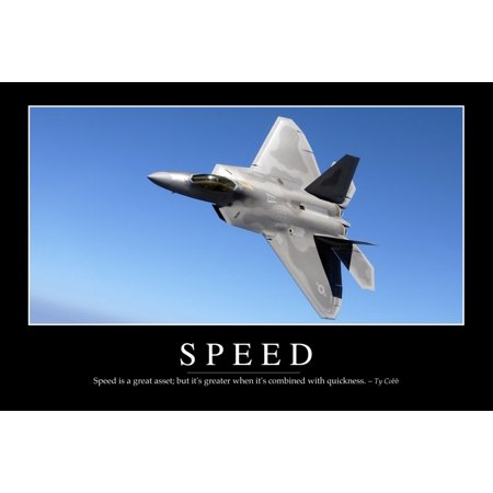 - Speed - Inspirational Quote and Motivational Poster It reads Speed is a great asset but its greater when its combined with quickness ~ Ty Cobb Poster Print