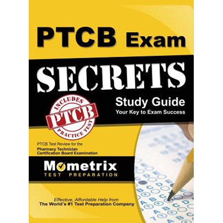 Secrets of the ptcb exam study guide: ptcb test review for the pharma….